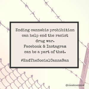 EndTheSocialCannaBan racist war on drugs